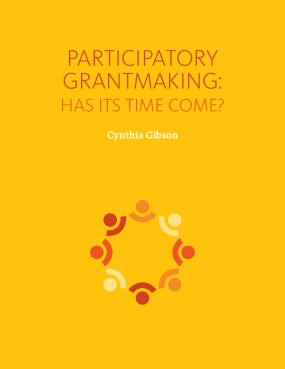 Participatory Grantmaking: Has Its Time Come?