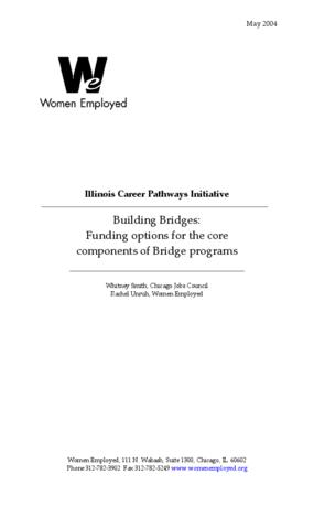 Building Bridges: Funding Options for the Core Components of Bridge Programs